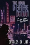 The Hour Before Dawn and Two Other Stories from Newford (Newford)