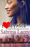 I Love My Man by Sabrina Lacey