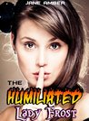 The Humiliated Lady Frost (Complete Surrender Erotica) (Age of Dragon Sex)