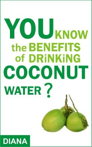 YOU know the BENEFITS of DRINKING coconut water ?