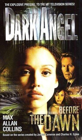 Before the Dawn (Dark Angel, #1)