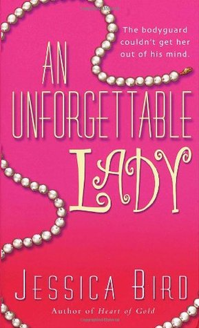An Unforgettable Lady (An Unforgettable Lady, #1) by Jessica Bird