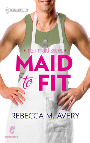 Maid to Fit (Man Maid, #1)