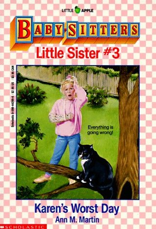 Karen's Worst Day (Baby-Sitters Little Sister, #3)