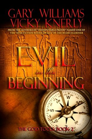 Evil in the Beginning