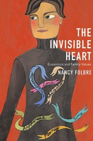 The Invisible Heart: Economics and Family Values EPUB