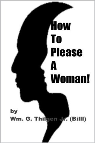How To Please A Woman!