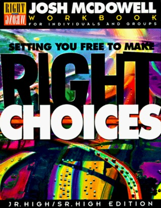 Setting You Free to Make Right Choices: Workbook for Junior High and High School Students Epub Download