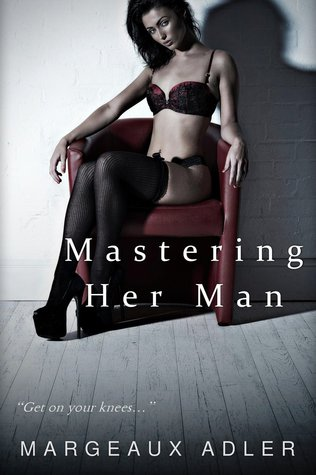 Mastering Her Man