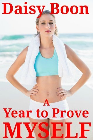 A Year to Prove Myself