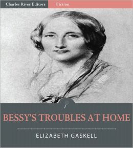 Bessy's Troubles at Home