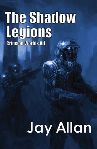 The Shadow Legions (Crimson Worlds, #7)