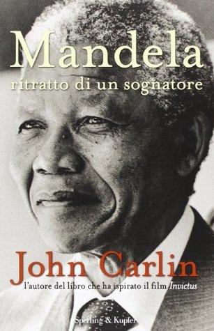 Mandela: Ritratto di un sognatore