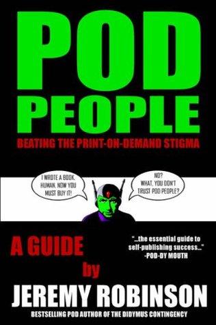 POD People by Jeremy Robinson