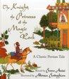 The Knight, the Princess & the Magic Rock: A Classic Persian Tale