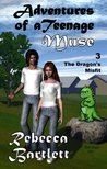 The Dragon's Misfit (Adventures of a Teenage Muse)