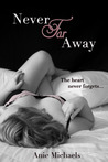 Never Far Away (The Never, #2)