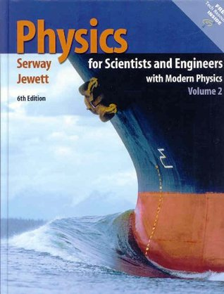 Physics for Scientists and Engineers, Volume 2, Chapters 23-46 by Raymond A. Serway