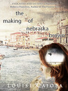 The Making of Nebraska Brown by Louise Caiola