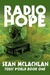 Radio Hope by Sean McLachlan