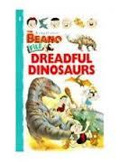 Dreadful Dinosaurs (Kingfisher Beano File)