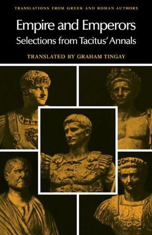 Empire & Emperors: Selections from Tacitus' Annals