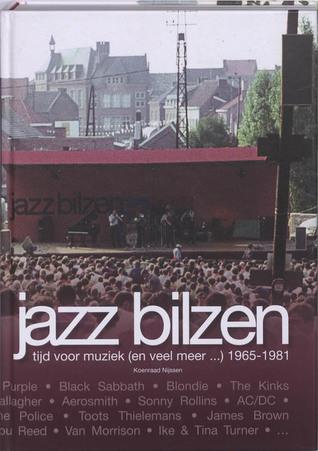 Jazz Bilzen - Tijd voor muziek (en veel meer...) 1965-1984
