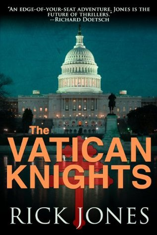 Vatican Knights by Rick Jones
