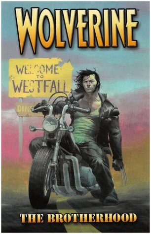 Wolverine, Volume 1: The Brotherhood
