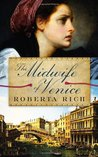The Midwife of Venice by Roberta Rich