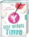 Echt mieses Timing by Martha Brockenbrough