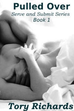 Pulled Over (Serve and Submit Series - book 1)