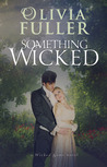 Something Wicked (The Wicked Game, #2)