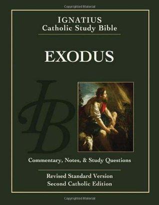 Exodus: Ignatius Catholic Study Bible(Ignatius Catholic Study Bible)