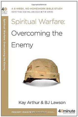 Spiritual Warfare: A Six-Week, No-Homework Bible Study--More Than 900,000 Sold in the Series (40-Minute Bible Studies)