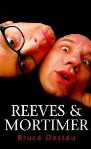 Reeves & Mortimer by Bruce Dessau