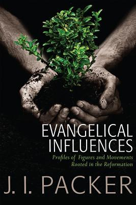 Evangelical Influences: Profiles of Key Figures and Movements Rooted in the Reformation
