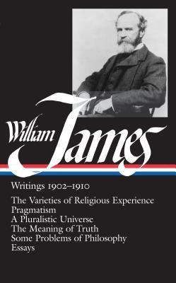 Writings, 1902-1910 by William James