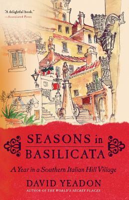 Seasons in Basilicata by David Yeadon