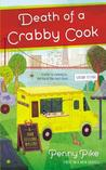 Death of a Crabby Cook (Food Festival Mystery #1)