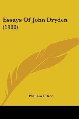 Essays of John Dryden (1900)