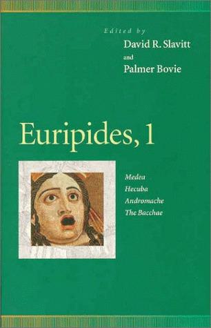 Euripides 1: Medea/Hecuba/Andromache/The Bacchae