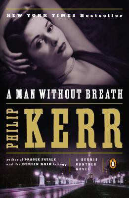A Man Without Breath (Bernie Gunther, #9)