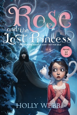 Rose and the Lost Princess (Rose, #2)