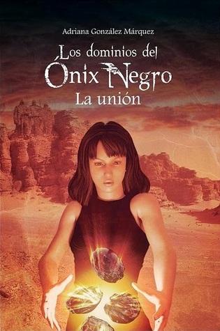 La unión by Adriana González Márquez