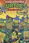 Teenage Mutant Ninja Turtles Adventures, Volume 6