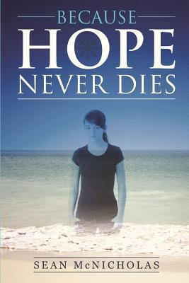 Because Hope Never Dies