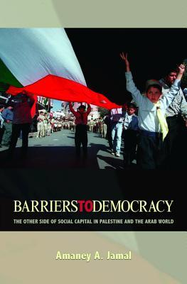 barriers-to-democracy-the-other-side-of-social-capital-in-palestine-and-the-arab-world