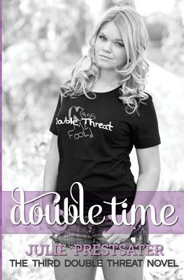 Double Time (Double Threat, #3)