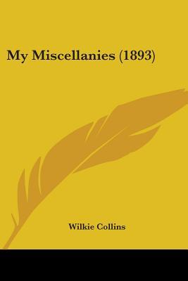 My Miscellanies (1893)